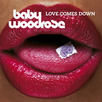 Baby Woodrose – Love Comes Down