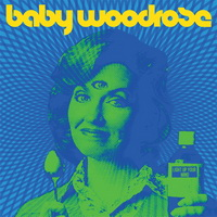 Baby Woodrose – Light Up Your Mind