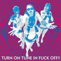 Dragontears – Turn On Tune In Fuck Off!!