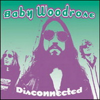 Baby Woodrose – Disconnected