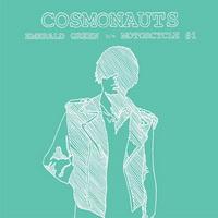 Cosmonauts – Emerald Green
