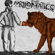 The Mojomatics – Don't Believe…