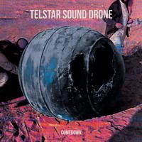 Telstar Sound Drone – Comedown